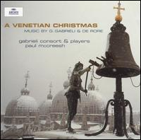 A Venetian Christmas - Gabrieli Consort & Players/Paul Mccreesh