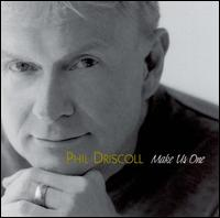 Make Us One - Phil Driscoll
