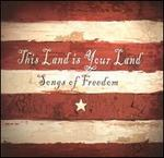 This Land Is Your Land: Songs of Freedom