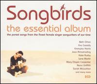Songbirds: The Essential Album - Various Artists