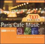 The Rough Guide to Paris Cafe Music