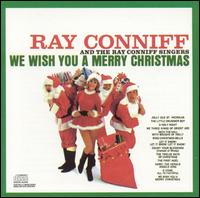 We Wish You a Merry Christmas - Ray Conniff & the Ray Conniff Singers