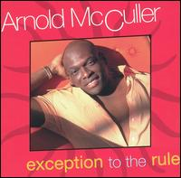 Exception to the Rule - Arnold McCuller