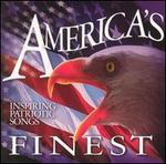America's Finest: Inspiring Patriotic Songs