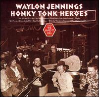 Honky Tonk Heroes - Waylon Jennings