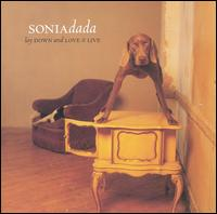 Lay Down & Love It Live - Sonia Dada