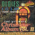 The Ultimate Christmas Album, Vol. 2: WODS 103 FM Boston