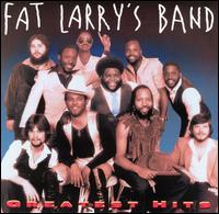 Greatest Hits - Fat Larry's Band
