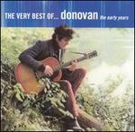 The Very Best of Donovan: The Early Years