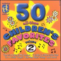 50 All-Time Children's Favorites, Vol. 2 - Various Artists