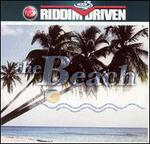 Riddim Driven: The Beach