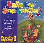 The Ultimate Kids Song Collection: Favorite Sing-A-Longs, Vol. 3