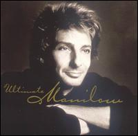 Ultimate Manilow [Arista] - Barry Manilow