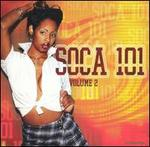 Soca 101, Vol. 2 [Bonus CD]