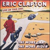 One More Car, One More Rider - Eric Clapton