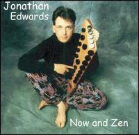 Now and Zen - Jonathan Edwards
