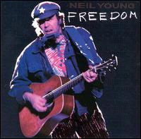 Freedom - Neil Young