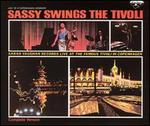 Sassy Swings the Tivoli