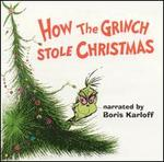 How the Grinch Stole Christmas [Original Audio Recording]