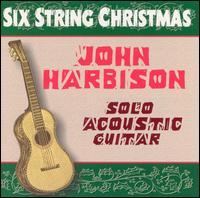 Six String Christmas - John Harbison