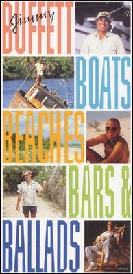 Boats, Beaches, Bars & Ballads - Jimmy Buffett