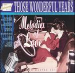Those Wonderful Years: Melodies of Love