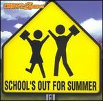 Drew's Famous School's Out for Summer