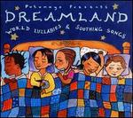 Putumayo Kids Presents: Dreamland - World Lullabies - Various Artists