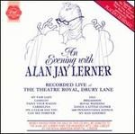 An Evening with Alan Jay Lerner [First Night]