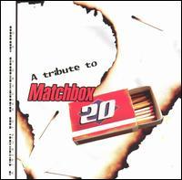 A Tribute to Matchbox Twenty - Various Artists