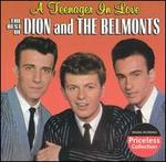 A Teenager in Love: the Best of Dion and the Belmonts