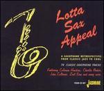 Lotta Sax Appeal: A Saxophone Retrospective