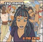 A Ma Zone [Bonus Tracks]