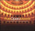 Pure Opera Moods