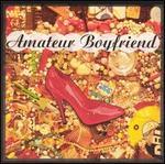 Amateur Boyfriend