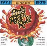 Only Rock 'N Roll 1975-1979: 20 Pop Hits