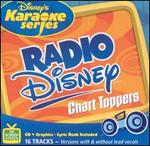 Disney's Karaoke Series: Radio Disney Chart Toppers