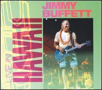 Live in Hawaii - Jimmy Buffett