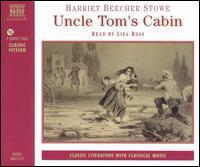 Uncle Tom's Cabin - Harrier Beecher Stowe/Liza Ross