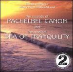 The Sounds of Pachelbel Canon & Sea of Tranquility
