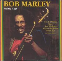 Riding High [Direct Source] - Bob Marley