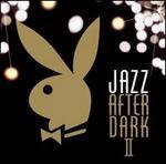 Jazz After Dark, Vol. 2 [Playboy]