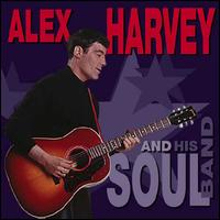 Alex Harvey and His Soul Band [Bear Family] - Alex Harvey and His Soul Band