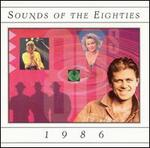 Sounds of the Eighties: 1986