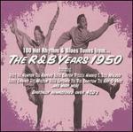 100 Hot Rhythm & Blues Tunes from...the R&B Years 1950