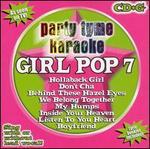 Party Tyme Karaoke: Girl Pop, Vol. 7