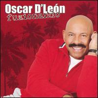 Fuzionado - Oscar D'Le�n
