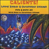 Caliente! Flute and Guitar World Music Duo - Laurel Zucker and Christopher Caliendo