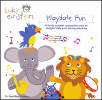 Baby Einstein: Playdate Fun - Various Artists