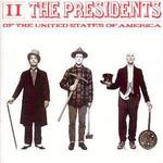 Presidents of the United States of America: II [Sony Mid-Price]